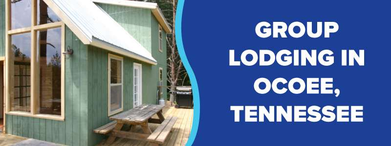 Group Lodging on the Ocoee River in Tennessee